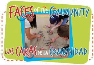 "Announcing ""Faces of the Community / Las Caras de la Comunidad"" Portrait Stenciling Program"