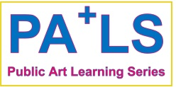 PALS (Public Art Learning Series) Summer Sessions
